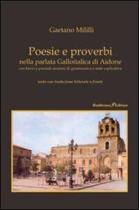 Poesie e proverbi nella parlata galloitalica di Aidone con brevi e parziali nozioni di grammatica e note esplicative