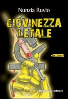 Giovinezza letale - Nunzia Ruvio - copertina