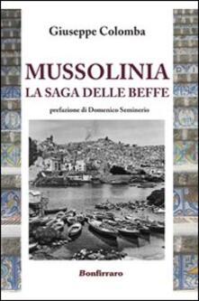 Mussolinia la saga delle beffe - Giuseppe Colomba - copertina