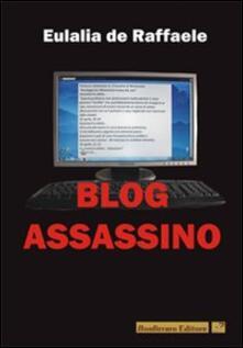 Blog assassino - Eulalia De Raffaele - copertina