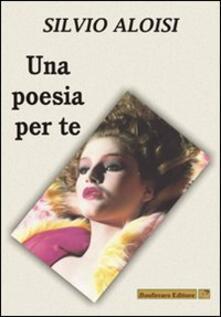 Una poesia per te - Silvio Aloisi - copertina
