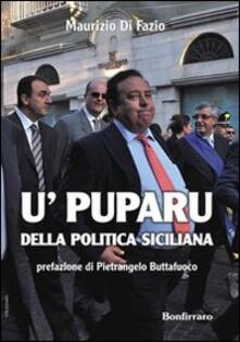 U' puparu della politica siciliana - Maurizio Di Fazio - copertina