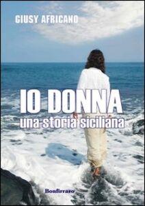 Io donna. Una storia siciliana
