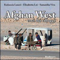 Afghan west. Voci dai villaggi