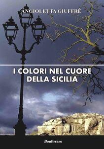 I colori nel cuore della Sicilia