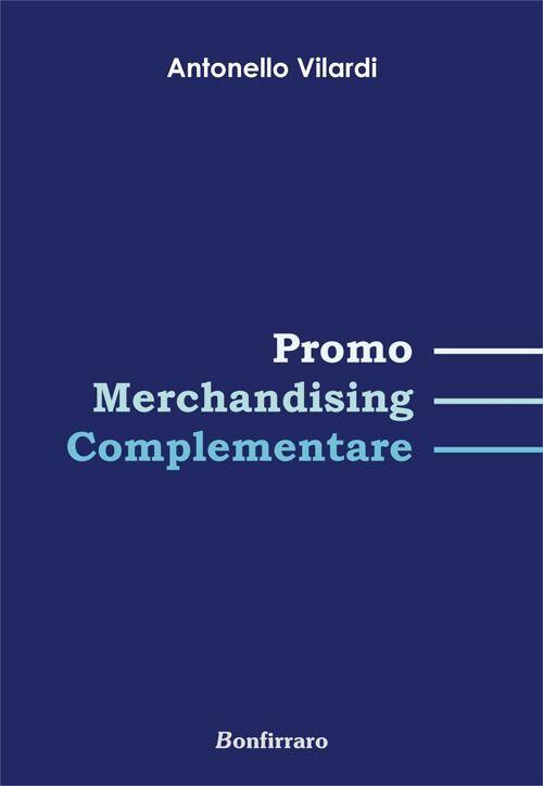 Promo Merchandising complementare