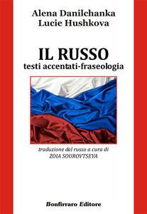 Il russo. Testi accentati-fraseologia