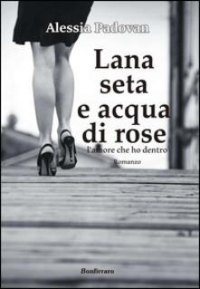 Premioquesti.it Lana seta e acqua di rose. L'amore che ho dentro Image