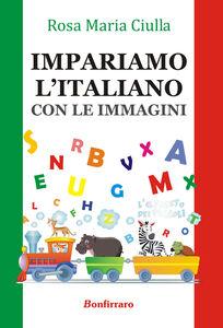 Impariamo l'italiano. Con le immagini