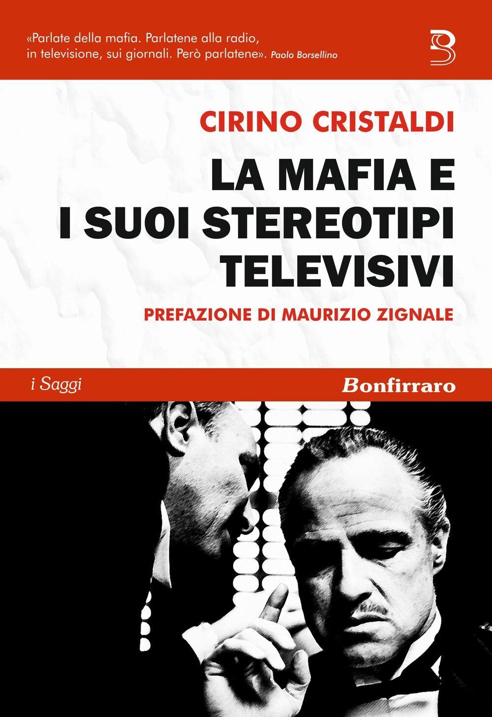 La mafia e i suoi stereotipi televisivi
