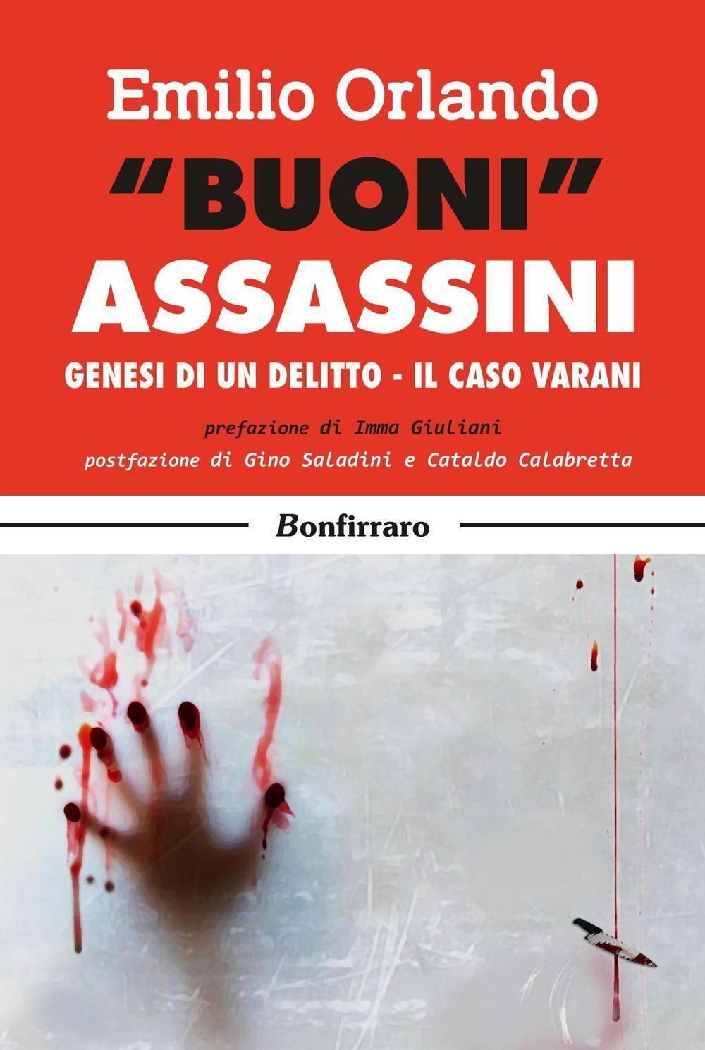 «Buoni» assassini. Genesi di un delitto, il caso Varani