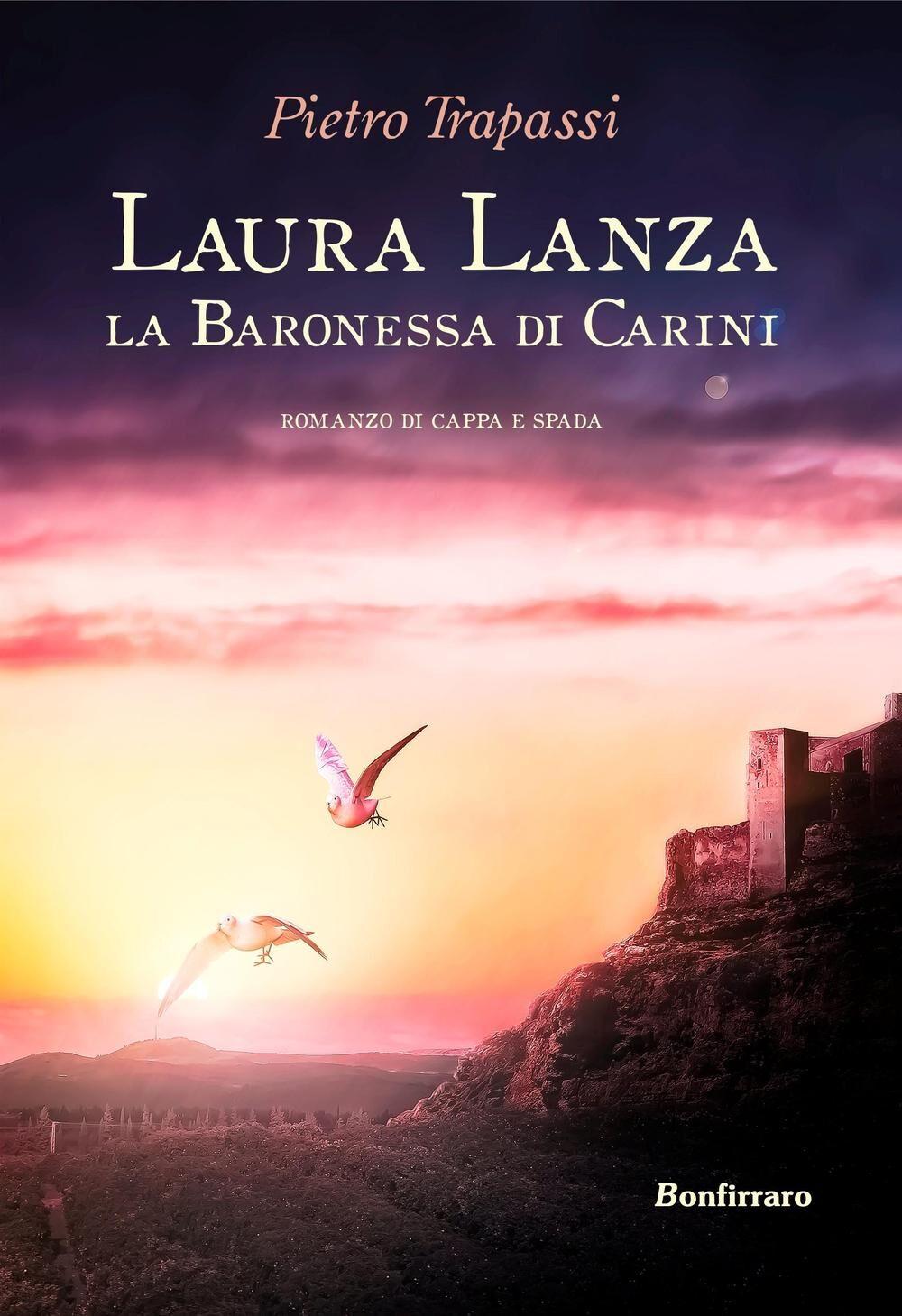 Laura Lanza. La baronessa di Carini