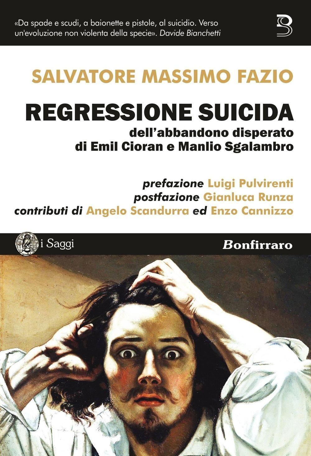 Regressione suicida dell'abbandono disperato di Emil Cioran e Manlio Sgalambro