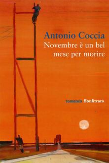 Novembre è un bel mese per morire - Antonio Coccia - copertina