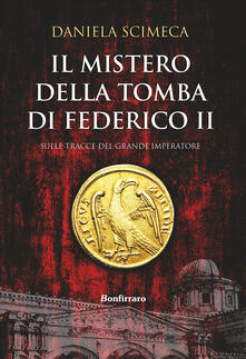 Winniearcher.com Il mistero della tomba di Federico II Image