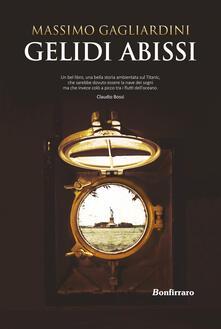Gelidi abissi - Massimo Gagliardini - copertina