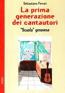 La prima generazione dei cantautor «scuola genovese»