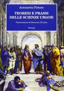Teoresi e prassi delle scienze umane