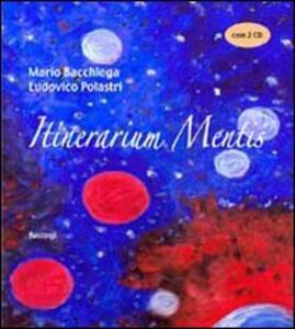Itinerarium mentis. Con DVD