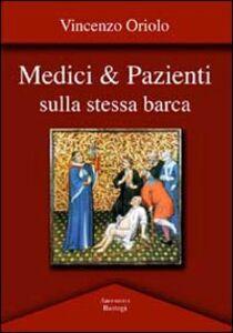 Medici & pazienti sulla stessa barca