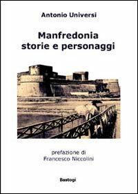 Manfredonia. Storie e personaggi