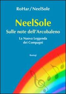 NeelSole. Sulle note dell'arcobaleno