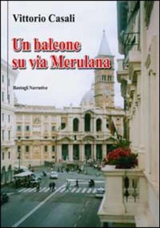 Un balcone su via Merulana - Vittorio Casali - copertina