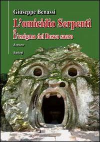 L' omicidio Serpenti o l'enigma del bosco sacro