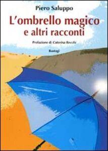 L' ombrello magico e altri racconti