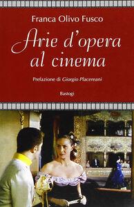 Arie d'opera al cinema