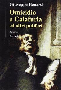 Omicidio a Calafuria ed altri putiferi