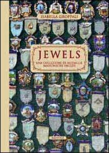 Jewels. Una collezione di medaglie massoniche inglesi
