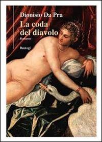 La La coda del diavolo - Da Pra Dionisio - wuz.it
