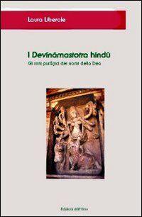 I Devinamastotra hindu. Gli inni puranici dei nomi della dea