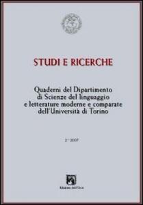 Quaderni del Dipartimento di scienze del linguaggio e letterature comparate dell'Università di Torino (2007). Vol. 2