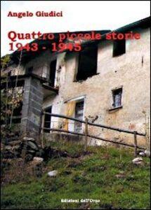 Quattro piccole storie (1943-1945)