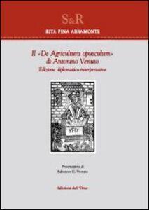 Il «De agricultura opusculum» di Antonio Venuto. Edizione diplomatico-interpretativa