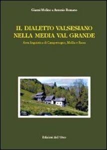 Il dialetto valsesiano nella media Valgrande. Area linguistica di Campertogno, Mollia e Rassa