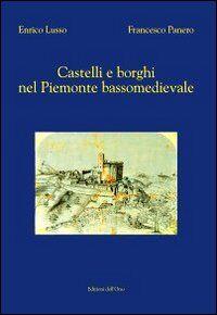 Castelli e borghi nel Piemonte bassomedievale