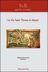 La vie saint Thomas le martyr. Testo inglese a fronte