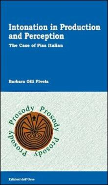 Intonation in production and perception. The case of Pisa italian
