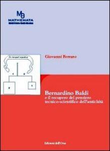 Bernardino Baldi e il recupero del pensiero tecnico-scientifico dell'antichità