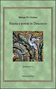 Scuola e potere in Draconzio. Quaderni. Vol. 4