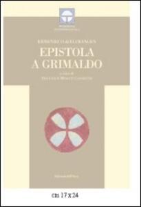 Epistole a Grimaldo. Ediz. multilingue