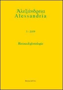 Mercatinidinataletorino.it Alessandria. Rivista di glottologia (2009). Ediz. multilingue. Vol. 3 Image