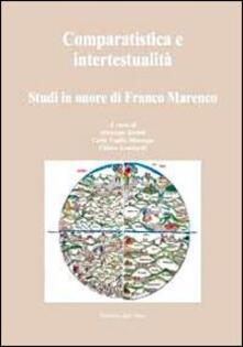 Filippodegasperi.it Comparatistica e intertestualità. Studi in onore di Franco Marenco Image