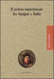 Il «curioso impertinente» fra Spagna e Italia
