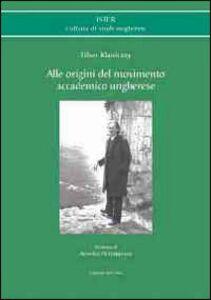 Alle origini del movimento accademico ungherese