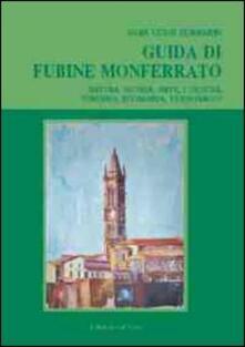 Fondazionesergioperlamusica.it Guida di Fubine Monferrato. Natura, storia, arte, cultura, turismo, economia, personaggi Image
