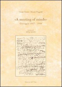 «A meeting of minds». Carteggio (1947-1950)